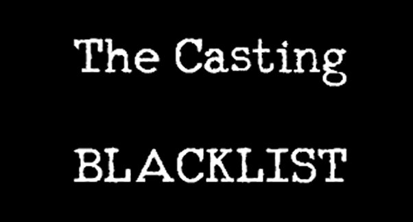 How Not to Be Blacklisted by Casting