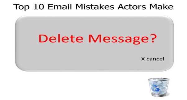 Top 10 Email Mistakes Actors Make